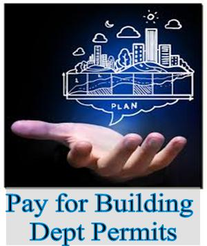 Pay Building Dept Permits