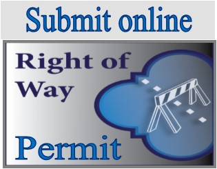 Submit online right-of-way permit