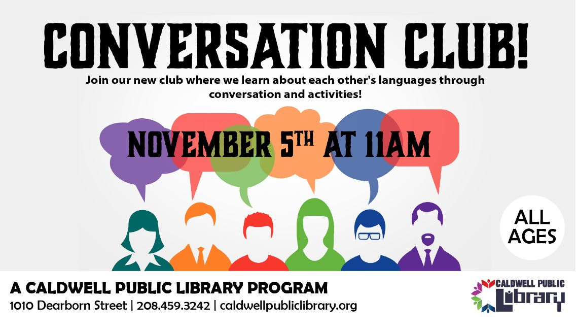 Conversation Club (languages) 11/5/2019 at the Caldwell Library